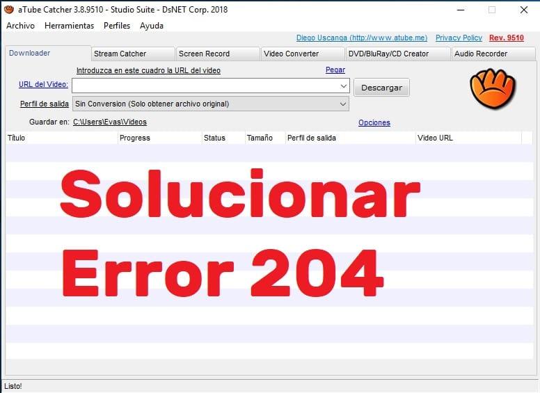 problema atube catcher error 204
