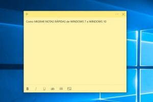recuperar notas rapidas de windows 7 a windows 10