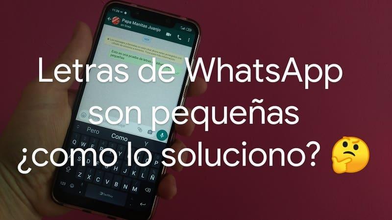como hacer las letras del whatsapp mas grandes android