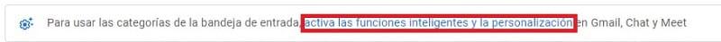 habilitar las funciones inteligentes gmail.